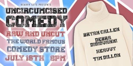 Uncircumcised Comedy tickets
