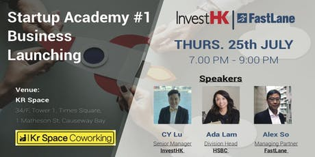 Fastlane x InvestHK: Startup Academy 1 -Business Launching in Hong Kong tickets