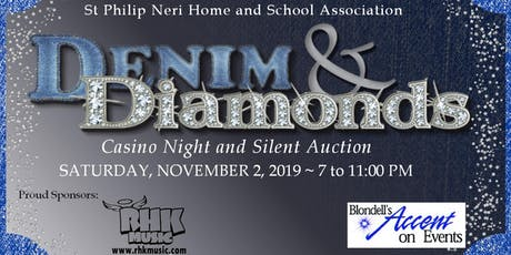 Denim & Diamonds ~ Casino Night and Silent Auction tickets