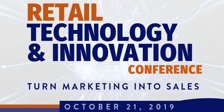 Retail Technology & Innovation Conference tickets