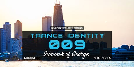 Trance Identity 009 - Boat Party tickets