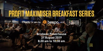 Profit Maximiser Event Series; Breakfast 1 - Brisbane