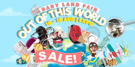 Baby Fair August 2019 - Baby Land Fair 16 to 18 Aug 2019 at Expo tickets