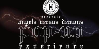 Heartbreak Society Presents: Angels Vs. Demons Pop-up Experience