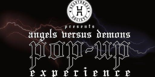 Heartbreak Society Presents: Angels Vs. Demons Pop-up Experience