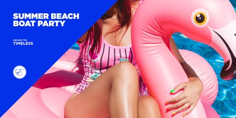 NYC Summer Beach Party aboard the Timeless tickets
