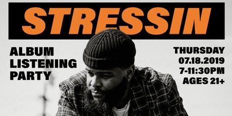 Stressin Album Listening Party  tickets