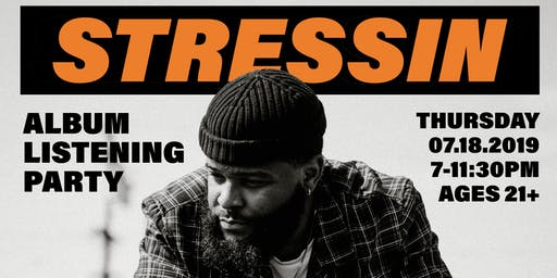 Stressin Album Listening Party