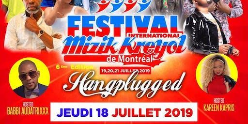 WELCOME MONTREAL  FESTIVAL MIZIK KREYOL HANGPLUGGED