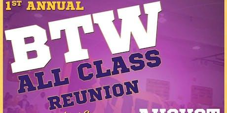 1st BTWHS All Class Reunion tickets