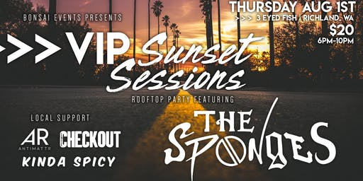 VIP Sunset Sessions w/ The Sponges