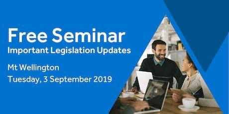 Free Seminar: Legislation updates for small businesses - Mount Wellington tickets