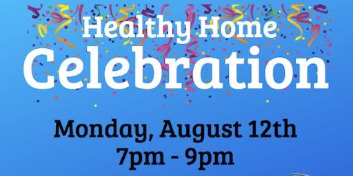 Healthy Home Celebration!