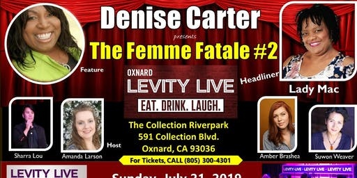 Femme Fatale #2 Denise Carter and Friends Comedy Show