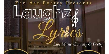 Laughz and Lyrics- Dragonz Den tickets