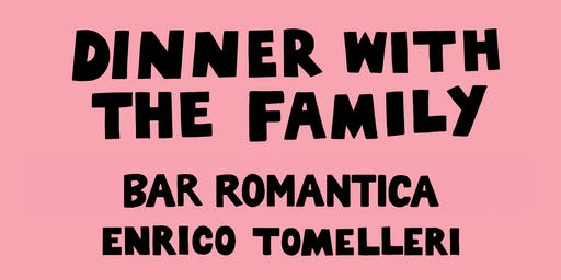 Dinner With The Family // Bar Romantica x Enrico Tomelleri