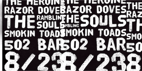 The Heroine w The Rambling Souls, Razor Doves and Smokin Toads tickets