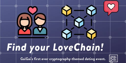 Find Your LoveChain!: A Crypto Dating Event