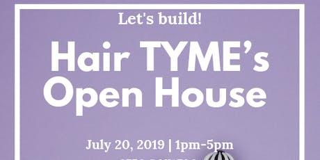 Hair TYME Open House tickets