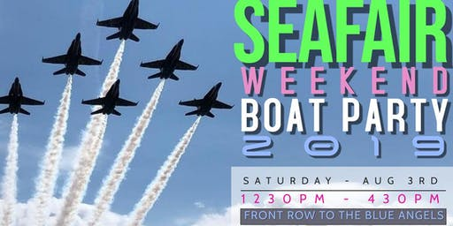 Seafair 2019 Big Yacht Party - Front Row to the Blue Angels!