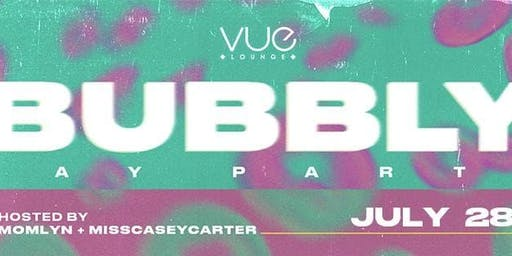 Bubbly, The Day Party at VUE