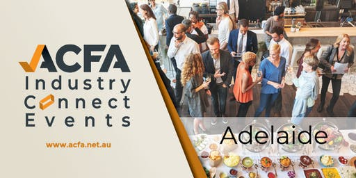 ACFA Industry Connect Event Adelaide