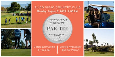 Hospitality Industry Par-Tee | Golf,  Tacos & Networking