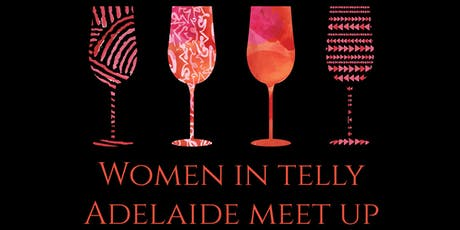 Women in Telly Meet Up - Adelaide tickets