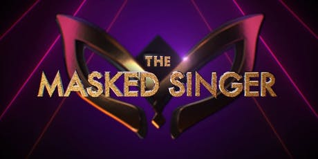 THE MASKED SINGER - SUNDAY 28TH JULY tickets