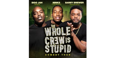 The Whole Crew Is Stupid Comedy Tour (St Louis) tickets