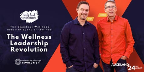 Wellness Leadership Revolution - Auckland | August 24, 2019 tickets