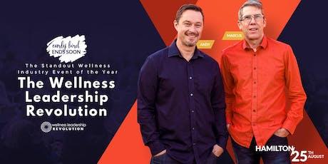 Wellness Leadership Revolution - Hamilton| August 25, 2019 tickets