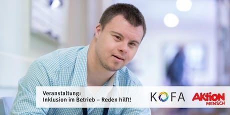 """""""Inklusion im Betrieb - Reden hilft!"""" Tickets"""