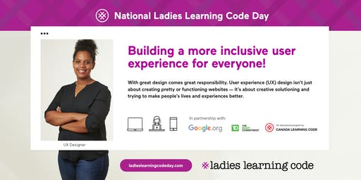 Ladies Learning Code: National Ladies Learning Code Day: Intro to User Experience (UX) Design - Cornwall