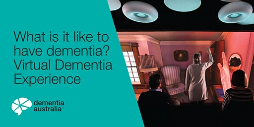 What is it like to have dementia? Virtual Dementia Experience - Parkville- VIC