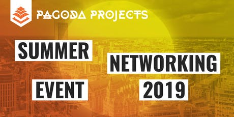 Pagoda Projects Summer Networking Event tickets