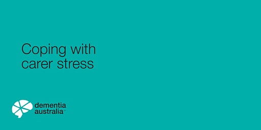 Coping with carer stress - Hawthorn- VIC