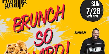 Brunch So Hard! 07/28 Mirage Lounge tickets