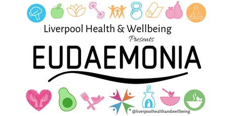 EUDAEMONIA - Health & Wellbeing tickets