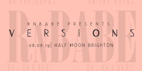 VERSIONS BY RNBABE tickets