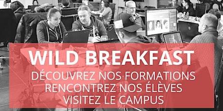 Wild Breakfast - Présentation Ecole  & Formations - Wild Code School billets