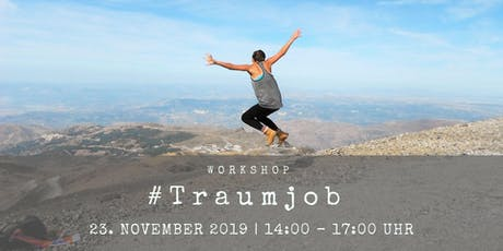 #Traumjob Workshop Tickets