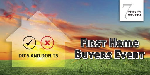 First Home Buyers 25 JULY 19 - Springfield Central, QLD