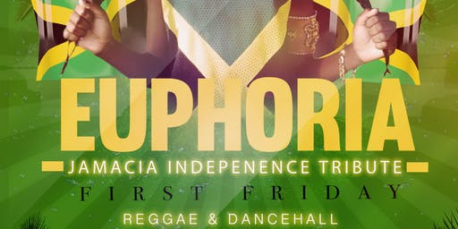 Euphoria - Jamaica Independence  Tribute Party  (Reggae / Dancehall)