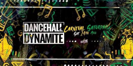 Dancehall Dynamite : Carnival Saturday tickets