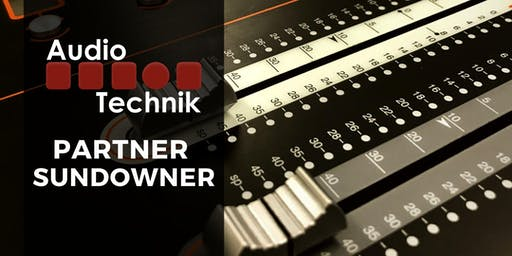 Audio Technik Partner Sundowner