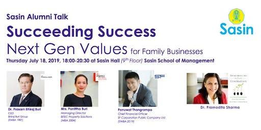 "SASIN ALUMNI TALK ""Succeeding Success: Next Gen Values..."""