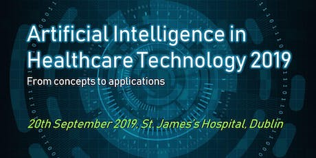Artificial Intelligence in Healthcare Technology 2019 tickets