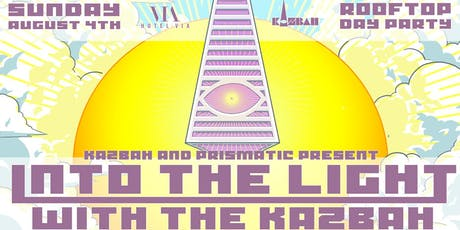 Into the Light with The Kazbah @ Hotel Via Rooftop tickets