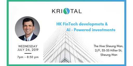 HK FinTech developments & AI powered investments [HK]